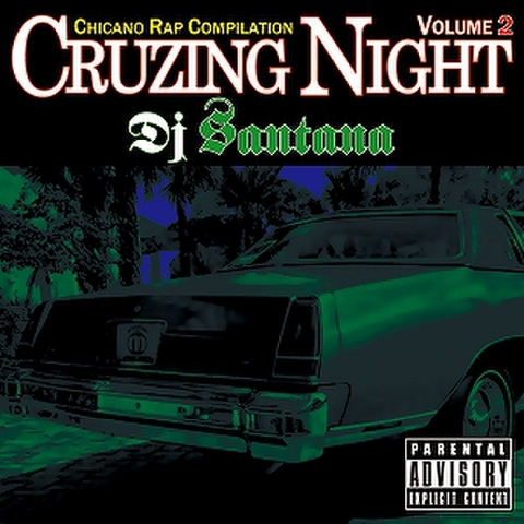 DJ Santana / CRUZING NIGHT Vol.2