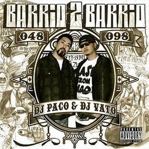 DJ PaCo & DJ VATO / BARRiO 2 BARRiO =048x098=