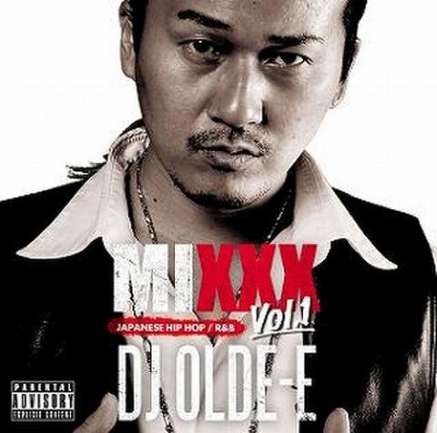 DJ OLDE-E / MIXXX Vol.1