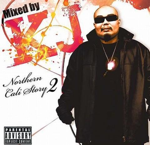 DJ KJ / NORTHERN CALI STORY 2