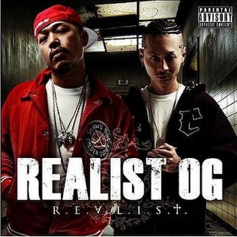 REALIST OG / R.E.A.L.I.S.T