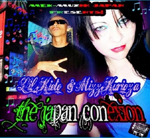 LIL KIETO & MIZZ KURIOZA / THE JAPAN CONEXION