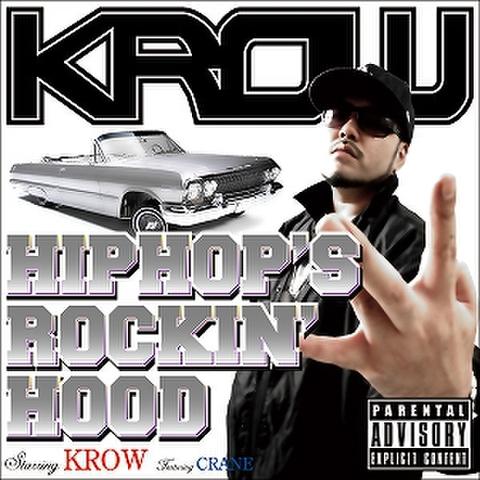 KROW / HIPHOP'S ROCKIN' HOOD