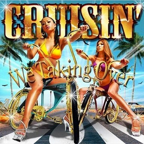 V.A. / CRUISIN' - We Taking Over