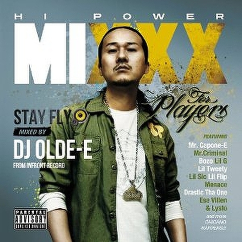 DJ OLD-E / HI POWER MIXXX