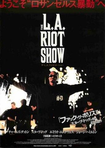 映画チラシ: ザ・L.A.ライオット・ショー