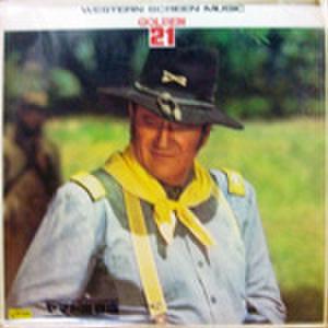 LPレコード760: WESTERN SCREEN MUSIC GOLDEN21 シェーン/荒野の用心棒/大いなる西部/夕陽のガンマン/他(中紙書込みあり)