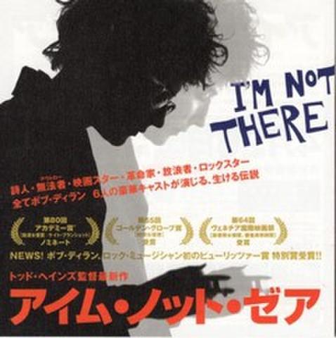 映画チラシ: アイム・ノット・ゼア(小型・6枚折)