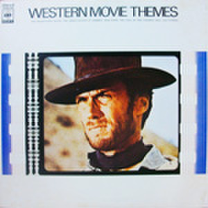 LPレコード739: WESTERN MOVIE THEMES 荒野の七人/荒野の用心棒/夕陽のガンマン/大いなる西部/アラモ/他