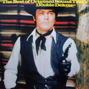 LPレコード173: The Best of Original Sound Track Double Deluxe レッド・サン/地下室のメロディ/太陽は傷だらけ/殺人捜査/皆殺しのバラード/他