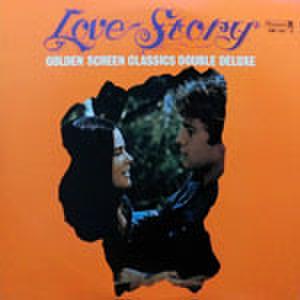 LPレコード171: LOVE STORY GOLDEN SCREEN CLASSICS DOUBLE DELUXE ある愛の詩/愛情物語/幸福/慕情のひと/赤いテント/他