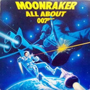 LPレコード746: ムーンレイカー 007のすべて MOONRAKER ALL ABOUT 007