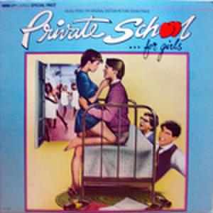 LPレコード255: プライベイト・スクール(輸入盤)