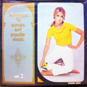 LPレコード670: invitation to screen and popular music vol.2 アラビアのロレンス/ドクトル・ジバゴ/ピクニック/オズの魔法使/シェナンドー河/他