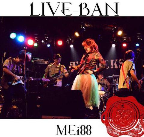 MEi88 LIVE-BAN