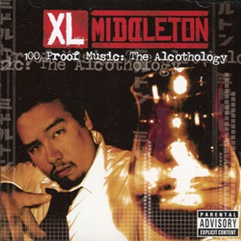 XL Middleton / 100 Proof Music The Alocthology