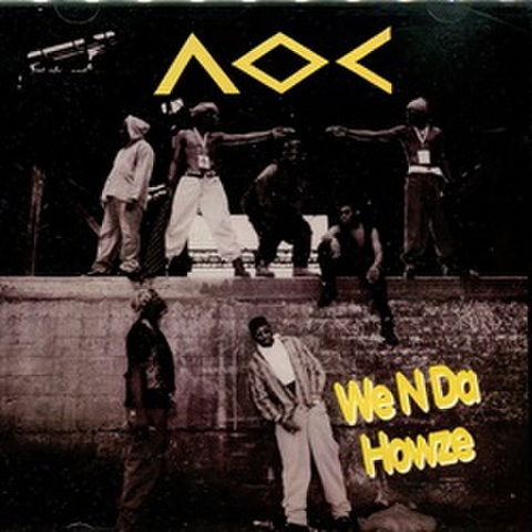 AOC / We N Da Howze