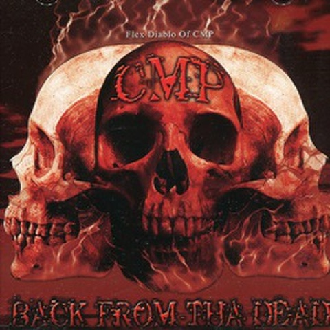 CMP / Back From Tha Dead