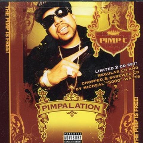Pimp C / Pimpalation