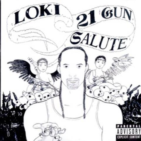 Loki / 21 Gun Salute