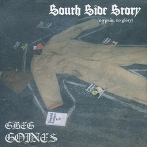 Greg Goines / South Side Story(No Pain No Glory)