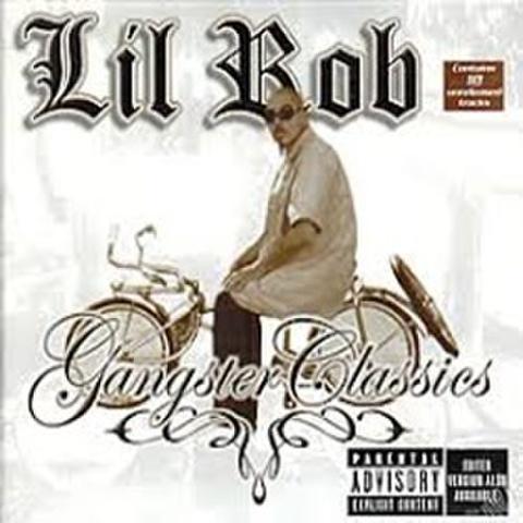 Lil Rob / Gangster Classics