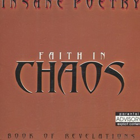 Insane Poetry / Faith In Chaos Book Of Revelations