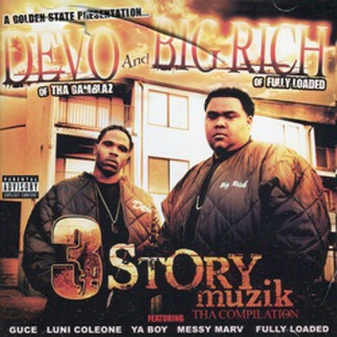 Devo And Big Rich / 3 Stroy Muzik Tha Compilation