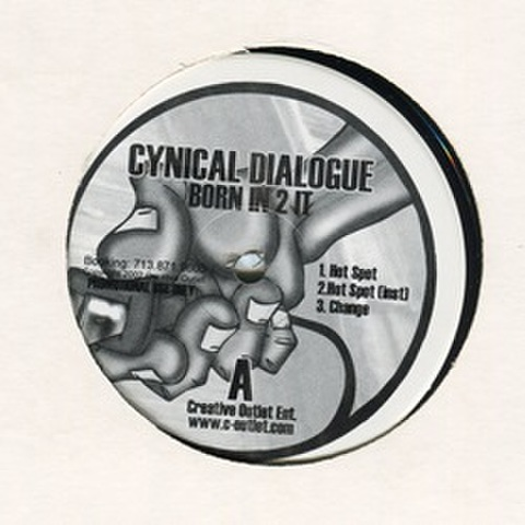 Cynical Dialogue / Born In 2 It