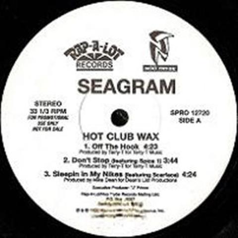 Seagram / Hot Club Wax