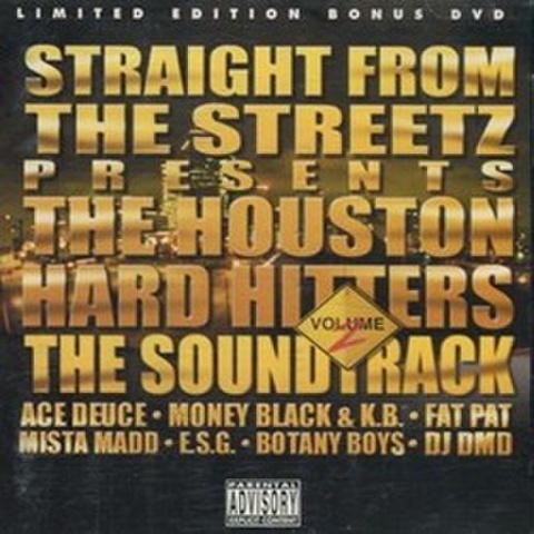 Straight From The Streetz / The Houston Hard Hitters Volume 2