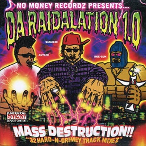 No Moeny Recordz / Da Raidalation 1.0