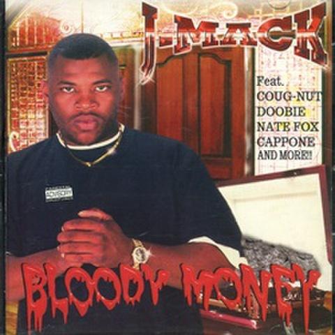 J-Mack / Bloody Money