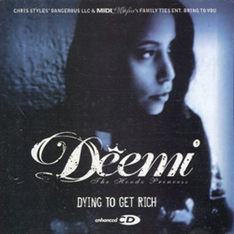 Deemi / Dying To Get Rich
