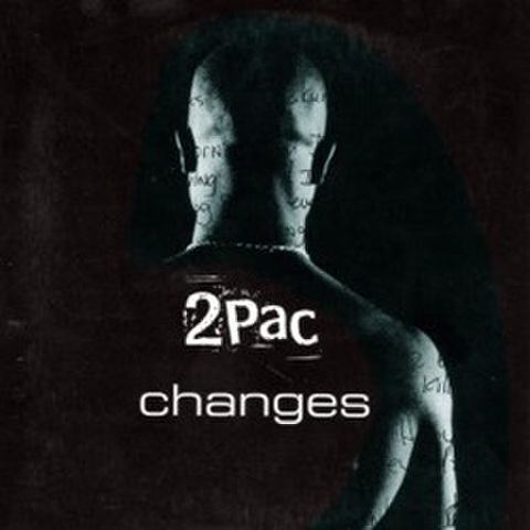 2Pac / Changes