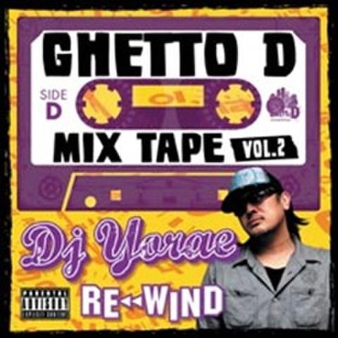 DJ Yorae / Ghetto D Mix Tape Vol.2 Re Wind