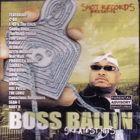 Shot Records / Boss Ballin