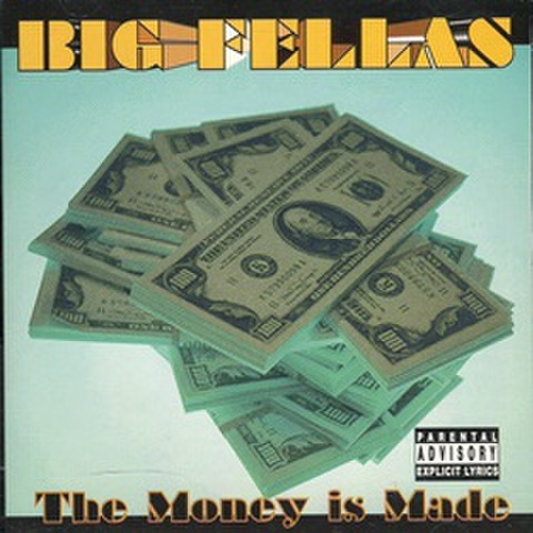 Big Fellas / The Money Is Made