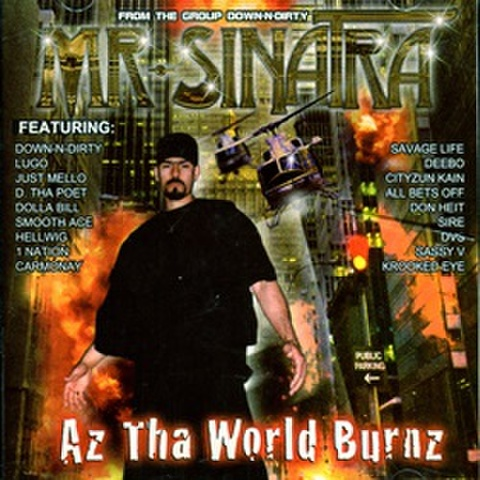 Mr. Sinatra / Az Tha World Burnz
