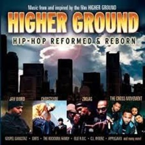 Higher Ground Hip-Hop Reformed & Reborn