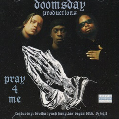 Doomsday Productions / Pray 4 Me