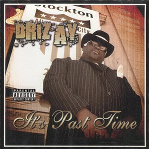 Driz Ay / It's Past Time