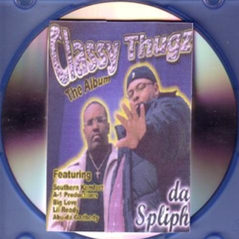 Da Spliph / Classy Thugz The Album