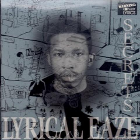 Lyrical Eaze / Secrets