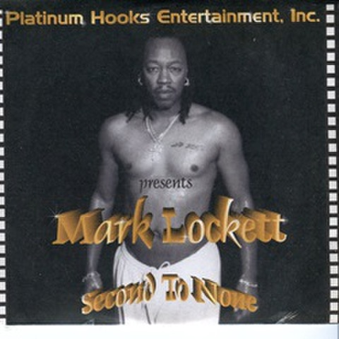Mark Lockett / Second To None