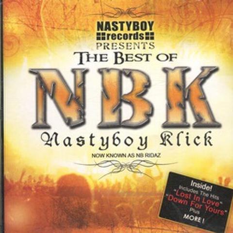 NB Ridaz / The Best Of NBK Nastyboy Klick