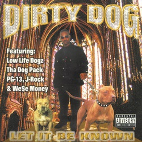 Dirty Dog / Let It Be Known