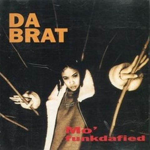 Da Brat / Mo' Funkdafied