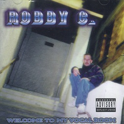 Robby C. / Welcome To My Vocal Room