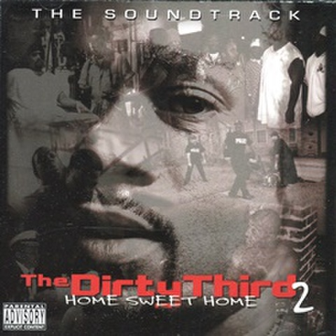 The DirtyThird 2 Home Sweet Home The Soundtrack